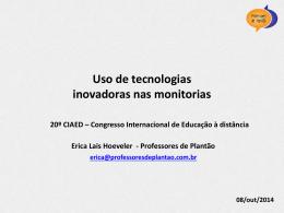 Uso de tecnologias inovadoras nas monitorias