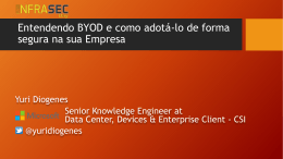 INFRASEC_BYOD_YuriDiogenes - TechNet Gallery