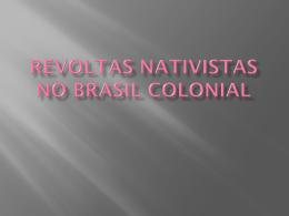 revoltas nativistas no brasil colonial