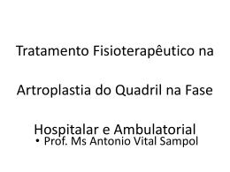 Tratamento Fisioterapeutico na artroplastia de quadril