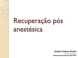 Recuperação pós anestésica