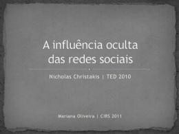 A influência oculta das redes sociais