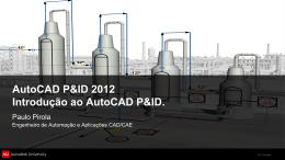 AutoCAD P&ID 2012 - Introdução ao Software