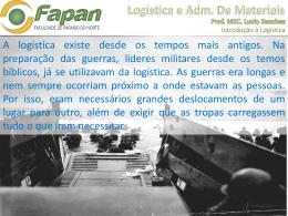 Logística e Adm. De Materiais Prof. MSC. Lucio Sanches