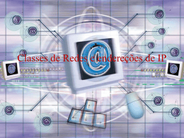 Classes de Redes e endereções de IP