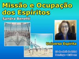 Missão e Ocupação dos Espíritos (SandraB)