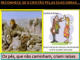 Reconhece-se o cristãos pelas suas obras