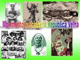 Movimentos Sociais na República Velha (2,6