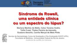 Síndrome de Rowell, uma entidade clínica ou um espectro do lúpus?