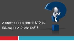 Porque estudar EAD??? - ctgas