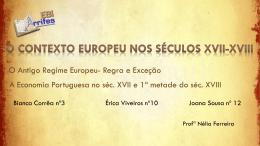 O Contexto Europeu nos séculos XVII