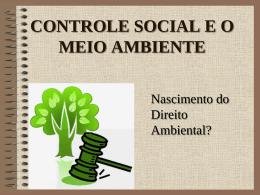 Controle Social e Direito Ambiental