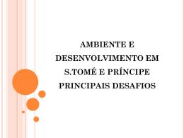 AMBIENTE E DESENVOLVIMENTO EM S.TOMÉ E PRÍNCIPE