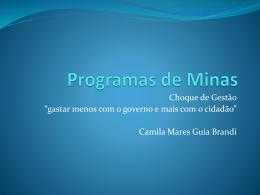 AULA: Programas de Minas por Camila Mares Guia