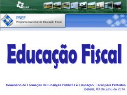 Importância da Educação Fiscal para a Gestão municipal