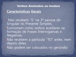 Módulo 20 * Verbos Anômalos ou modais