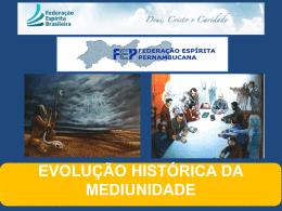 Mediunidade na História