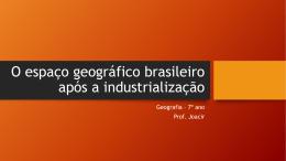 O Espaço Geográfico - Escola Rainha do Brasil