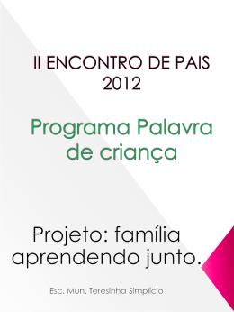 II ENCONTRO DE PAIS projeto aprendendo juntos