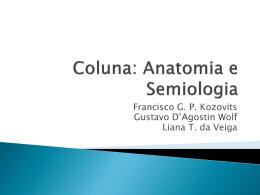 Coluna vertebral : anatomia e semiologia