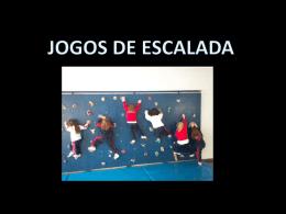 JOGOS DE ESCALADA Jogo da apanhada