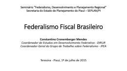 Federalismo Fiscal Brasileiro - CONSTANTINO