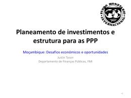 Planeamento de investimentos e estrutura para as PPP