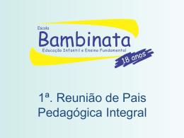1°A - Escola Bambinata