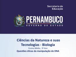 Questões éticas da manipulação do DNA