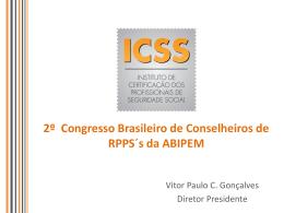 2º Congresso Brasileiro de Conselheiros de RPPS´s da