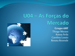 U04 – As Forças do Mercado Grupo 08F