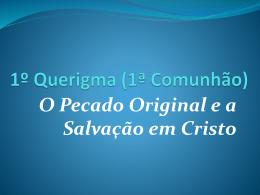 Querigma comunhão 01 - Paróquia São Paulo Apóstolo – Jordanésia