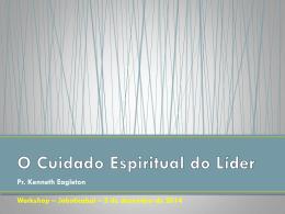 O Cuidado Espiritual do Líder