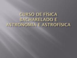 Semana do Bacharelado_Astronomia e Física
