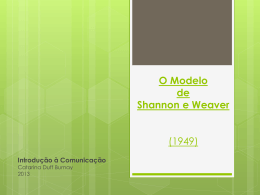 O Modelo de Shannon e Weaver (1949)