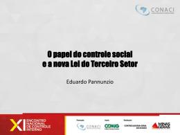 Eduardo Pannunzio – O papel do controle social e a nova