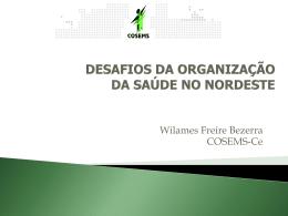 Wilames Bezerra – Nordeste Paidégua