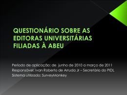 questionário sobre as editoras universitárias filiadas à abeu