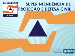 Apresentação sobre o Sistema Nacional de Proteção e Defesa Civil