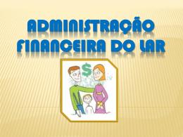 Palestra sobre Administração Financeira do Lar