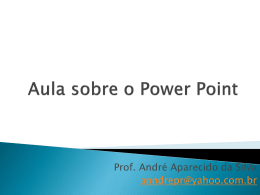 Aula sobre o Power Point