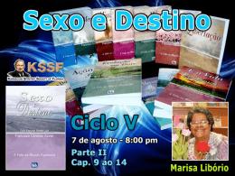 Sexo e Destino Cap. 9 ao 14 (MarisaL)