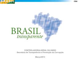 Programa Brasil Transparente - CGU Tipo do arquivo: pptx