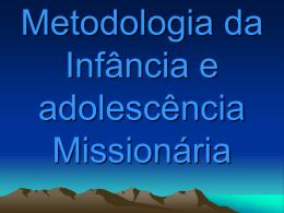 Metodologia da Infância e Adolescência Missionária