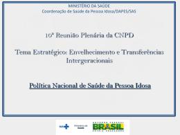 Política Nacional de Saúde da Pessoa Idosa – Maria Cristina C. L.