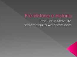Arquivo para baixar: Pré-História e História