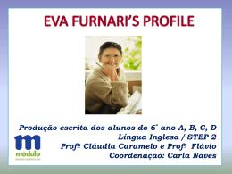 PERFIL DE EVA FURNARI 6 ANO Step 2