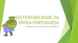 SUSTENTABILIDADE DA DÍVIDA PUBLICA PORTUGUESA