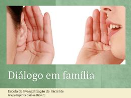 diálogo dos pais com os filhos - Grupo Espírita Guillon Ribeiro