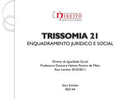 TRISSOMIA 21 - Faculdade de Direito da UNL